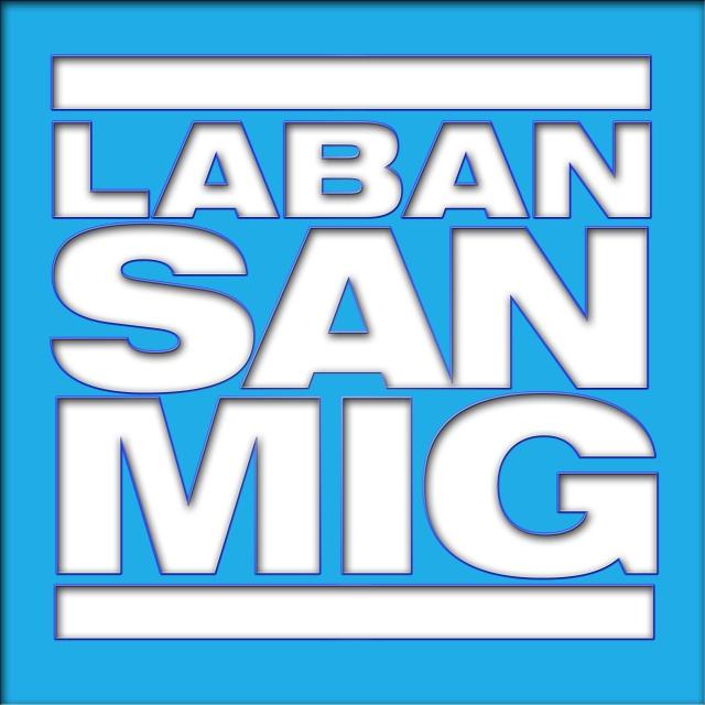 Laban San Mig!
